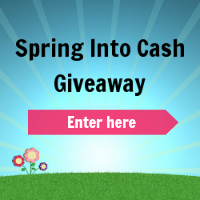 Spring Into Cash Giveaway