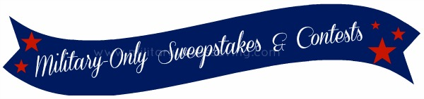 Military Only Sweepstakes and Contests
