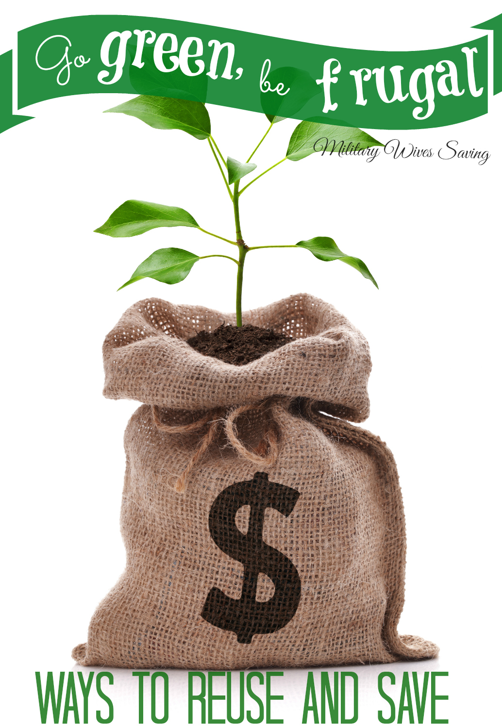 Go green be frugal - ways to reuse and save