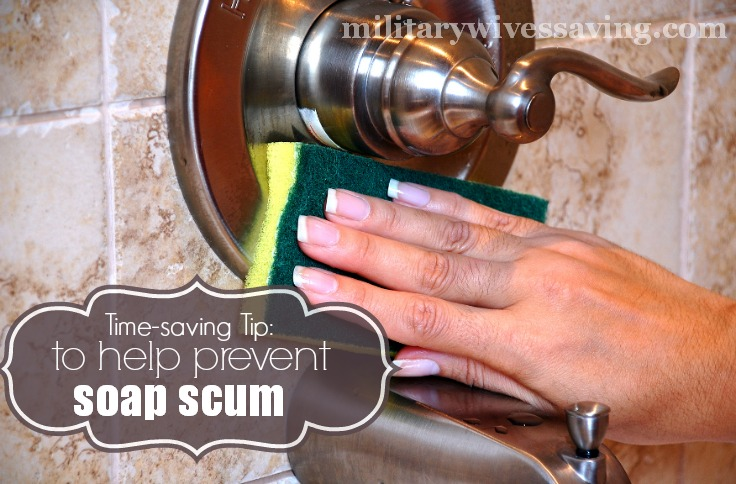 Time Saving Tip to Prevent Soap Scum