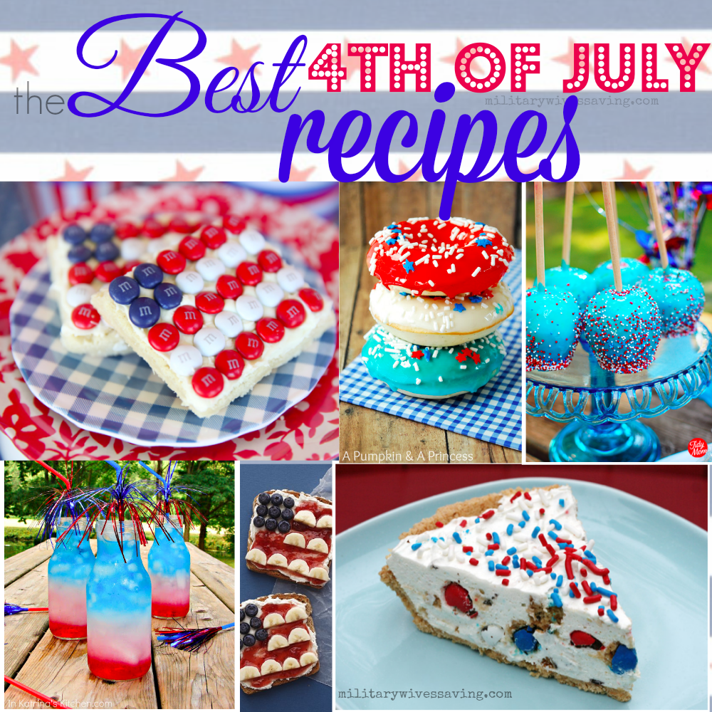 The best fourth of july 4th recipes
